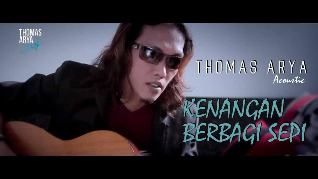 Thomas Arya - Kenangan Berbagi Sepi (Official New Acoustic)