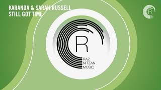 VOCAL TRANCE: Karanda & Sarah Russell - Still Got Time (RNM) + LYRICS