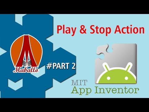 App Inventor - Android Music Player - Play & Stop Aksi (Bagian 2)