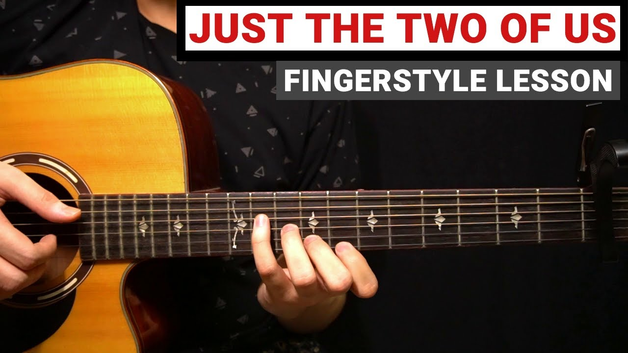 Just the Two of Us - Grover Washington Jr, Bill Withers   Fingerstyle Guitar Lesson (Tutorial)
