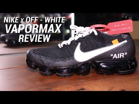 NIKE X OFF WHITE VAPORMAX REVIEW