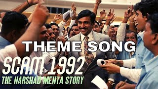 Scam 1992 Theme song| Scam 1992 BGM | Extended High Quality | Scam 1992 Harshad Mehta Story