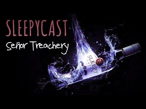 SleepyCast Lost Episode [Señor Treachery] (AGUA EDITION)