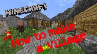 Minecraft How to make a village