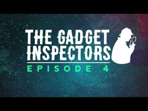 The Gadget Inspectors Episode 4