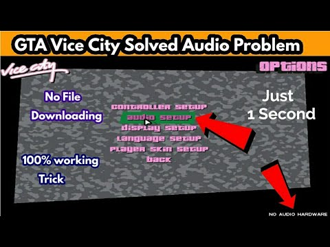 How To Solve Audio Problem In GTA Vice City | 100% Working Trick | SHAKEEL GTA