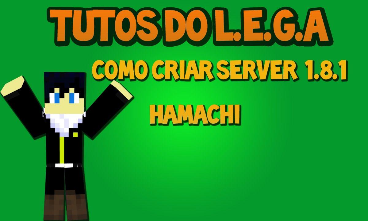 Como Criar Um Servidor de Minecraft 1.8.1(Hamachi) - YouTube
