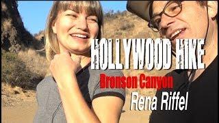 RENA RIFFEL - Hollywood Hike Ep #3 - Filmmaking Acting & Film Festivals