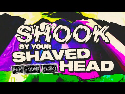 New Found Glory - Shook By Your Shaved Head (Lyric Video)