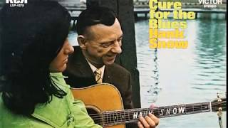 Watch Hank Snow Cure For The Blues video