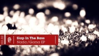 Slap In The Bass - Nada (Official Video)