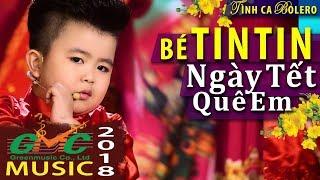 TIN TIN Thần Đồng Âm Nhạc Việt Nam tung MV Tết 2018 cực Hót
