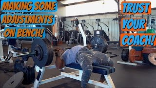 This May Help My Bench | Let Your Coach... COACH!