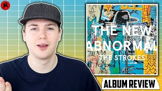 The Strokes - The New Abnormal   Album Review