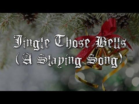 Jingle Those Bells (A Slaying Song) - Rock/Metal Christmas Remix (Audio)