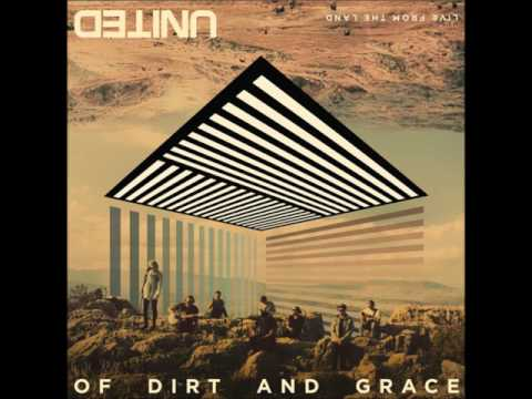 Of Dirt and Grace by Hillsong United FULL ALBUM