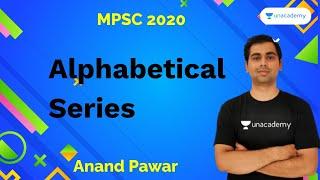 Alphabetical Series I Anand Pawar I MPSC