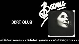 Banu Kırbağ - Dert Olur