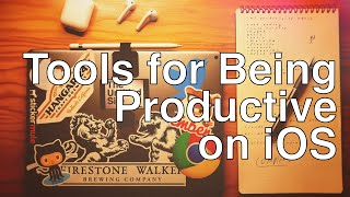Tools for Being Productive on iPad