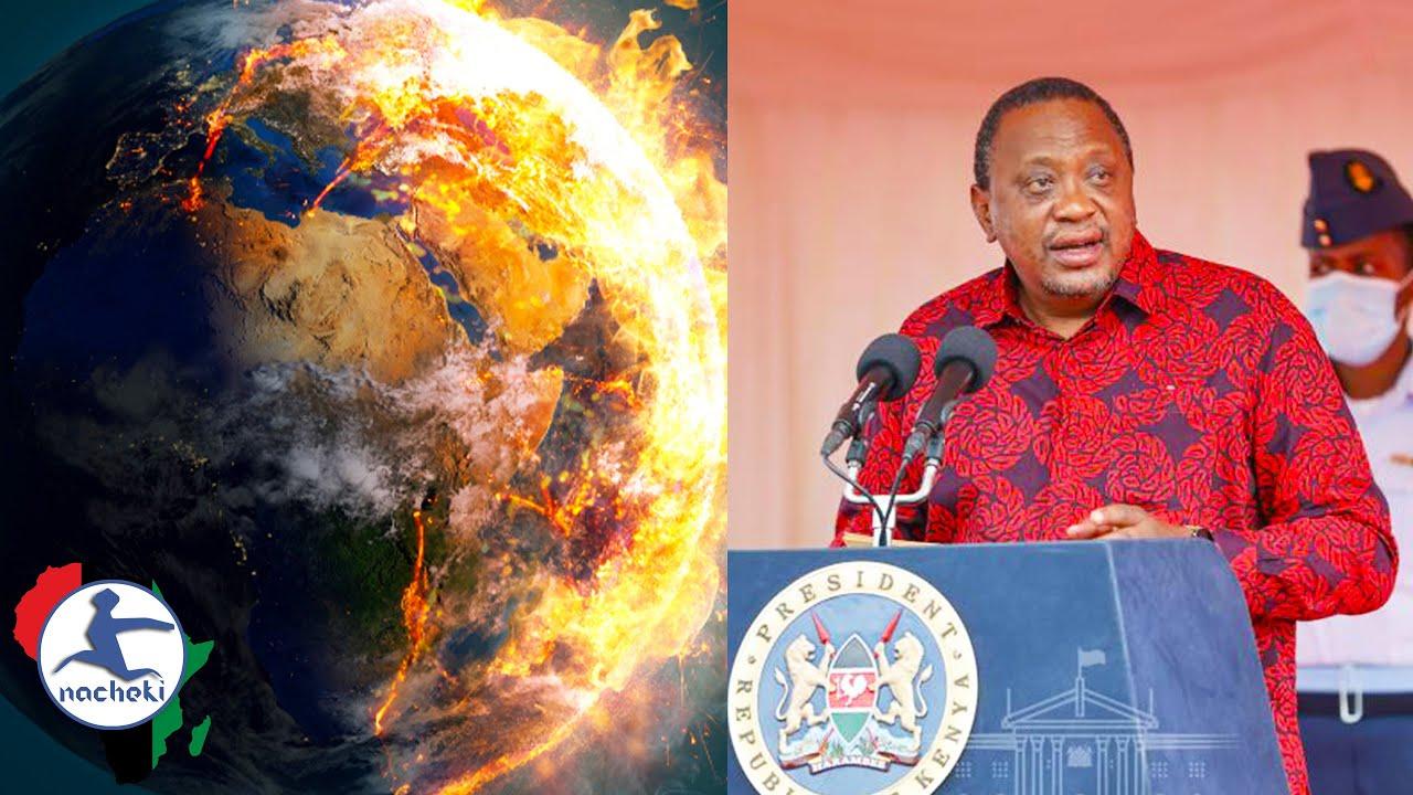 Kenya President Warns of a World of Doom if Action isn't Taken on Climate Change