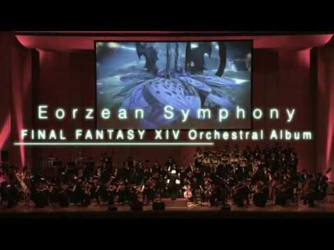 Eorzean Symphony: FINAL FANTASY XIV Orchestral Album - Trailer