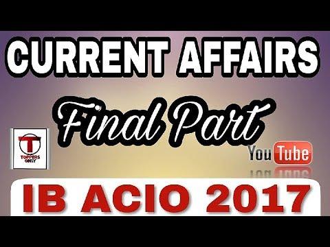 Part 4 || CURRENT AFFAIRS || IB ACIO 2017 || Current Affairs Most Important for IB ACIO EXAM