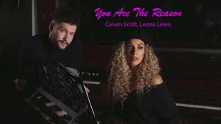 Calum Scott, Leona Lewis - You Are The Reason Video
