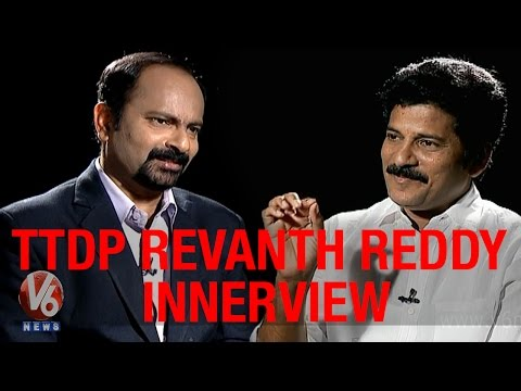 Exclusive interview with Telangana TDP MLA Revanth Reddy - V6 Innerview