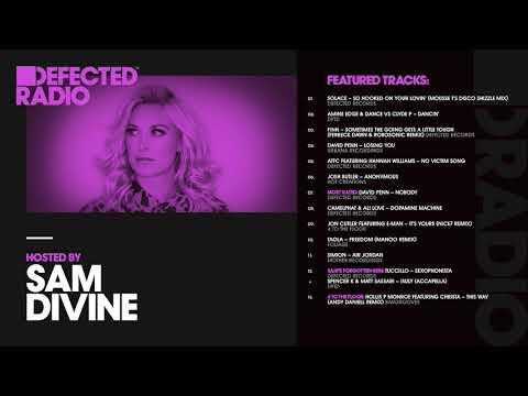 Defected Radio Show presented by Sam Divine - 27.07.18