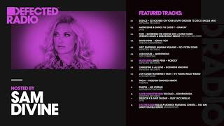 Download Defected Radio Show presented by Sam Divine - 27.07.18 Mp3 and Videos