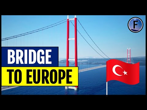 Turkey is Building a Bridge to Europe