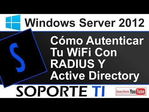 Cómo autenticar tu Wireless con RADIUS y AD - Windows Server 2012