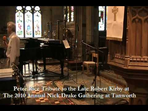 Peter Rice Tribute to The Late Robert Kirby