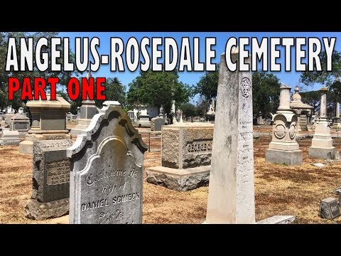Exploring Famous Graves Of Angelus-Rosedale Cemetery, Part 1