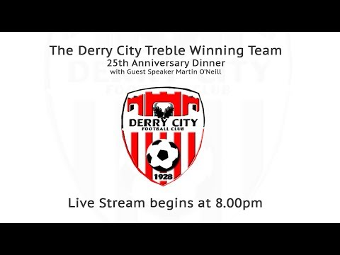Derry City Treble Winning Team 25th Anniversary Dinner with Guest Speaker Martin O'Neill