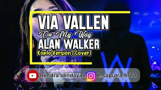 [1.22 MB] Via Vallen - on my way ( Alan Walker ) koplo version
