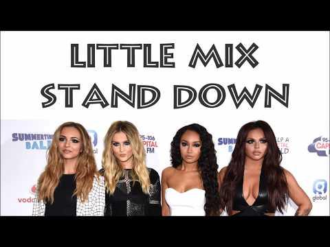 Little Mix ~ Stand Down ~ Lyrics