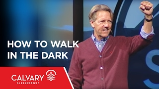 How To Walk In The Dark  - 1 Peter 1:13-18 - Skip Heitzig