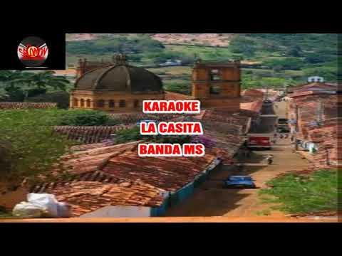 LA CASITA BANDA MS LETRA KARAOKE