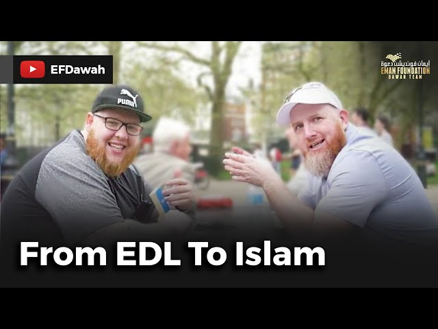 From EDL to Islam