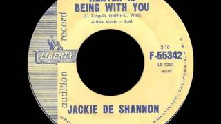 Jackie DeShannon - Heaven Is Being  With You (STEREO)