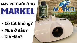 [REVIEW] - Máy khử mùi diệt khuẩn cao cấp Markel