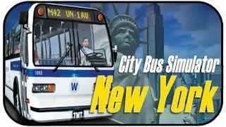 Carlos der Busfahrer - City Bus Simulator 2010 New York #01 - CITY BUS NEW YORK DEUTSCH