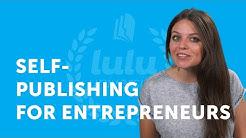 Self-Publishing for Entrepreneurs