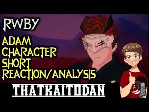 RWBY Volume 6 Adam Character Short Reaction/Analysis