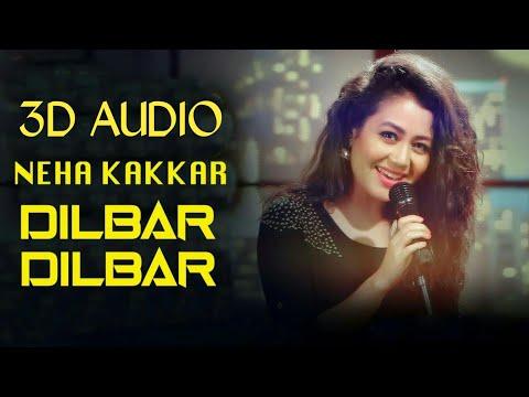 3D Audio • Dilbar Dilbar - Full 3D Song • Satyameva Jayate • John Abraham • Neha Kakkar • HQ3D