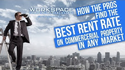 How the Pros Find the Best Rent Rates Commercial Property
