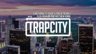 Download Flux Pavilion & Matthew Koma - Emotional (G-Buck feat. OnCue Remix) Mp3 and Videos