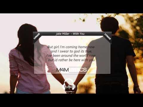 Jake Miller - With You | Lyrics
