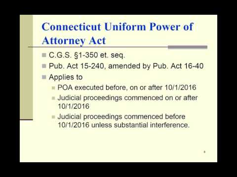 CONNECTICUT UNIFORM POWER OF ATTORNEY ACT 2016 09 22